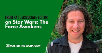 From PA to Associate Editor on Star Wars The Force Awakens with Julian Smirke